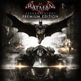 Batman: Arkham Knight (Premium Edition)