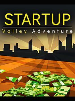 Startup Valley Adventure - Episode 1