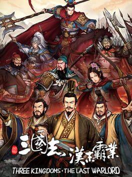 Three Kingdoms: The Last Warlord