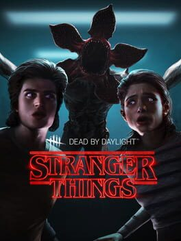 Dead by Daylight (Stranger Things Edition)